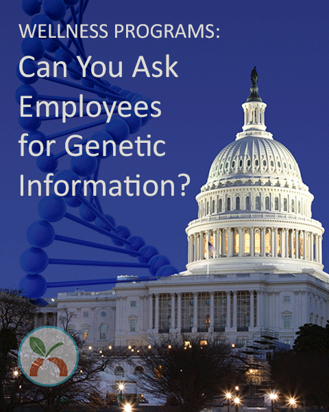 Can you ask employees for genetic information?