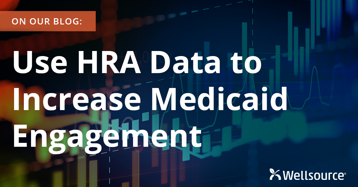 Use HRA Data to Increase Medicaid Engagement