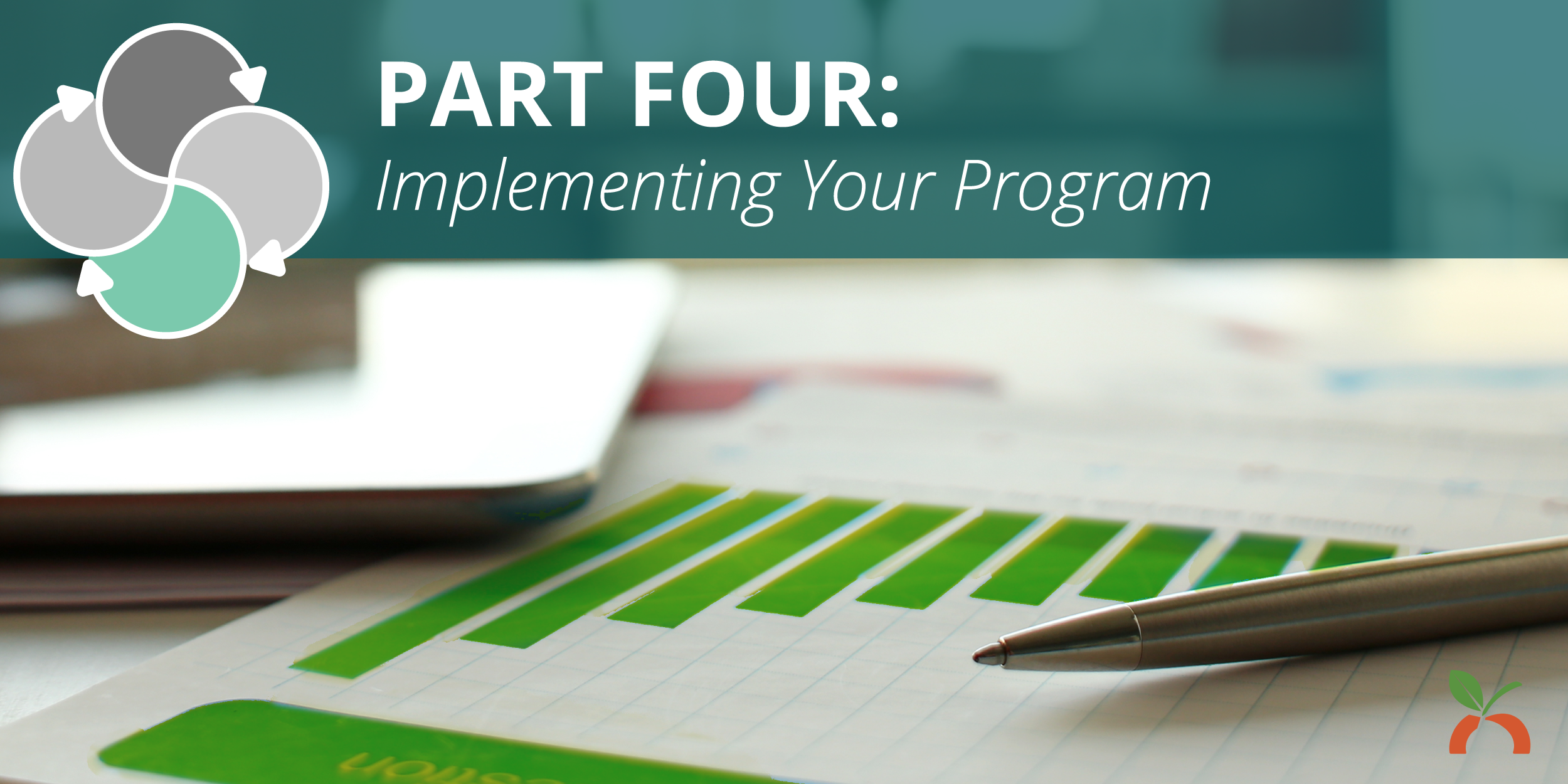 Using an HRA to Develop a Health Intervention Plan Part Four: Implementing Your Program